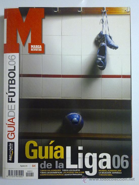 GUIA MARCA GUIA DE LA LIGA 06 NUEVA (Coleccionismo Deportivo - Revistas y Periódicos - Marca)