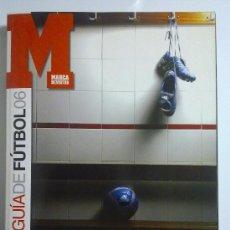 Coleccionismo deportivo: GUIA MARCA GUIA DE LA LIGA 06 NUEVA. Lote 27310858