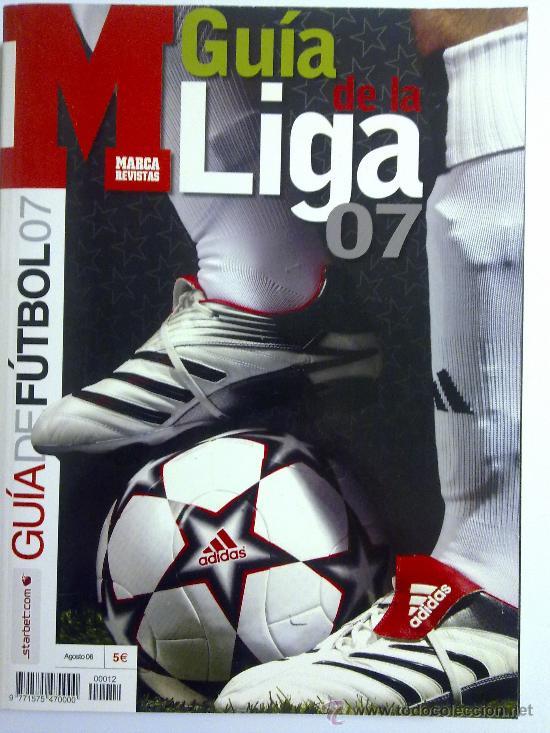 GUIA MARCA GUIA DE LA LIGA 07 CASI NUEVA (Coleccionismo Deportivo - Revistas y Periódicos - Marca)