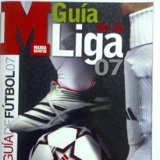 Coleccionismo deportivo: GUIA MARCA GUIA DE LA LIGA 07 CASI NUEVA. Lote 27310859