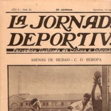 Coleccionismo deportivo: LA JORNADA DEPORTIVA Nº 52 14-8-22 ARENAS DE BILBAO C.D. EUROPA. Lote 15143887