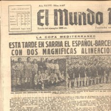 Coleccionismo deportivo: EL MUNDO DEPORTIVO Nº 6447 1944 TERUEL AL VALENCIA EN SARRIA ESPAÑOL BARCELONA . Lote 15835672