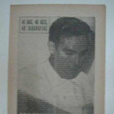 Coleccionismo deportivo: MARIANO MARTIN. EL HOMBRE - GOL. 1964. MARCA. 40 DÍAS, 40 ASES, 40 BIOGRAFIAS. Lote 16412432