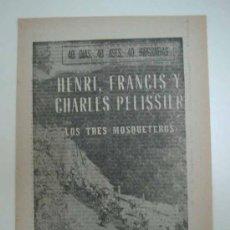 Coleccionismo deportivo: HENRI, FRANCIS Y CHARLES PELISSIER. LOS TRES MOSQUETER. 1964. MARCA. 40 DÍAS, 40 ASES, 40 BIOGRAFIAS. Lote 16412619