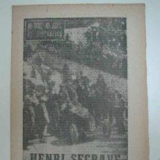 Coleccionismo deportivo: HENRI SEGRAVE. EL APASIONADO DEL MOTOR. 1964. MARCA. 40 DÍAS, 40 ASES, 40 BIOGRAFIAS. Lote 16418567
