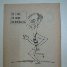 Coleccionismo deportivo: TOMAS BARRIS. EL MEJOR CAPITÁN. 1965. MARCA. 40 DÍAS, 40 ASES, 40 BIOGRAFIAS. Lote 16419021