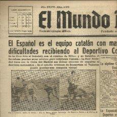 Coleccionismo deportivo: EL MUNDO DEPORTIVO Nº 6370 1944 INTERVENCION ACUÑA Y OCEJA DEPORTIVO CORUÑA ATLETICO BILBAO. Lote 17322120