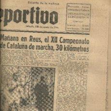 Collezionismo sportivo: EL MUNDO DEPORTIVO Nº 6317 1944 REUS XIII CAMPEONATO CATALUÑA MARCHA 30 KM ENRIQUE VILLAPLANA. Lote 17378180