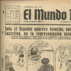 Coleccionismo deportivo: EL MUNDO DEPORTIVO Nº 6311 ESPAÑOL CASTELLON AT BILBAO BARCELONA SABADELL SEVILLA. Lote 17859843