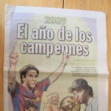 Coleccionismo deportivo: PERIODICO SPORT EXTRA 2009 EL AÑO DE LOS CAMPEONES. Lote 24322436