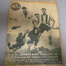 Coleccionismo deportivo: DIARIO MARCA 1943 EL LANGREANO CAMPEON DE ESPAÑA AFICIONADOS!!! LANGREO ASTURIAS OVIEDO GIJON AVILES. Lote 27218567