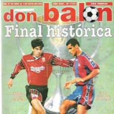 Coleccionismo deportivo: DON BALON Nº 1176 MIJATOVIC / FINAL COPA MALLORCA BARCELONA / FINIDI / PASARELLA **. Lote 19077124