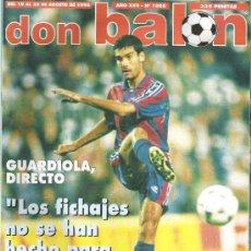 Coleccionismo deportivo: DON BALON Nº 1088 ENTREVISTA GUARDIOLA / LOS ANTICRACKS / RIVALDO / KANU **. Lote 19087494
