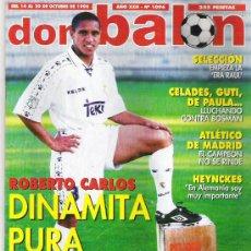 Coleccionismo deportivo: DON BALON Nº 1096 ROBERTO CARLOS / HEYNCKES / CELADES / GUTI / ATLETICO MADRID **. Lote 19112771