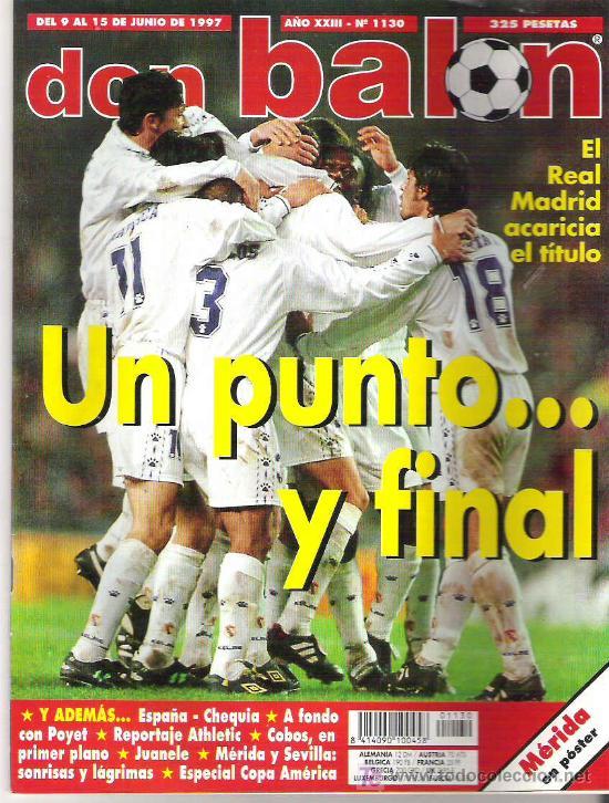 DON BALON Nº 1130 REAL MADRID / POYET / ESPECIAL COPA AMERICA / JUANELE ** (Coleccionismo Deportivo - Revistas y Periódicos - Don Balón)