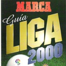 Coleccionismo deportivo: MARCA GUIA DE LA LIGA 2000 **. Lote 19115417