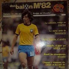 Coleccionismo deportivo: DON BALON NUMERO 1 MUNDIAL ESPAÑA 1982. Lote 19193344