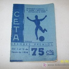 Coleccionismo deportivo: CETA-INFORMADOR DE ESPECTÁCULOS DE MADRID Y RESULTADOS DE LOS PARTIDOS DE FUTBOL-5/12 EBERO 1958. Lote 20215131