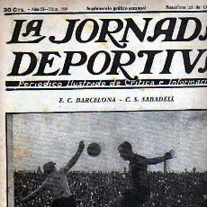 Coleccionismo deportivo: REVISTA DEPORTIVA LA JORNADA DEPORTIVA Nº 199 PARTIDO F.C. BARCELONA C.S. SABADELL. Lote 20706476