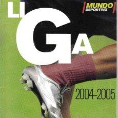 Coleccionismo deportivo: MUNDO DEPORTIVO - LIGA 2004-2005. Lote 22439956