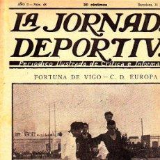 Collectionnisme sportif: REVISTA LA JORNADA DEPORTIVA Nº 48 31-7-22 FORTUNA DE VIGO C.D. EUROPA. Lote 22508977