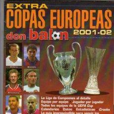 Coleccionismo deportivo: DON BALON - EXTRA COPAS EUROPEAS 2001 - 2002, AÑO XXVII NUM.56 - 178 PAG. SEÑALES DE USO. Lote 23959035