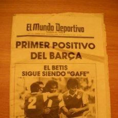 Coleccionismo deportivo: EL MUNDO DEPORTIVO , Nº 18.378. LUNES 20 SEPTIEMBRE 1982, PRIMER POSITIVO DEL BARÇA. Lote 23992676