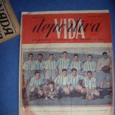 Coleccionismo deportivo: VIDA DEPORTIVA-RCD ESPAÑOL 19-5-1947-. Lote 27551796