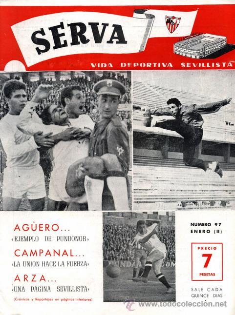 REVISTA SERVA - VIDA DEPORTIVA SEVILLISTA Nº 97 - ENERO 1965 - SEVILLA FC (Coleccionismo Deportivo - Revistas y Periódicos - Vida Deportiva)