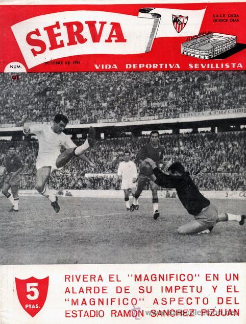 REVISTA SERVA - VIDA DEPORTIVA SEVILLISTA Nº 91 - OCTUBRE 1964 - SEVILLA FC (Coleccionismo Deportivo - Revistas y Periódicos - Vida Deportiva)