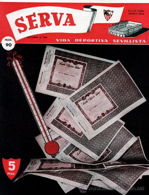 REVISTA SERVA - VIDA DEPORTIVA SEVILLISTA Nº 90 - OCTUBRE 1964 - SEVILLA FC (Coleccionismo Deportivo - Revistas y Periódicos - Vida Deportiva)