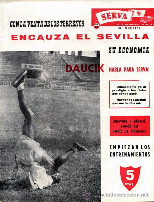 REVISTA SERVA - VIDA DEPORTIVA SEVILLISTA Nº 85 - JULIO 1964 - SEVILLA FC (Coleccionismo Deportivo - Revistas y Periódicos - Vida Deportiva)
