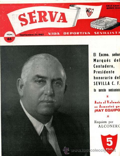 REVISTA SERVA - VIDA DEPORTIVA SEVILLISTA Nº 65 - SEPTIEMBRE 1963 - SEVILLA FC (Coleccionismo Deportivo - Revistas y Periódicos - Vida Deportiva)