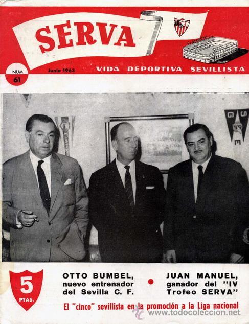 REVISTA SERVA - VIDA DEPORTIVA SEVILLISTA Nº 61 - JUNIO 1963 - SEVILLA FC (Coleccionismo Deportivo - Revistas y Periódicos - Vida Deportiva)