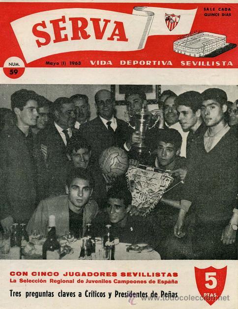 REVISTA SERVA - VIDA DEPORTIVA SEVILLISTA Nº 59 - MAYO 1963 - SEVILLA FC (Coleccionismo Deportivo - Revistas y Periódicos - Vida Deportiva)