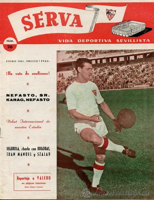 REVISTA SERVA - VIDA DEPORTIVA SEVILLISTA Nº 26 - ENERO 1961 - SEVILLA FC (Coleccionismo Deportivo - Revistas y Periódicos - Vida Deportiva)