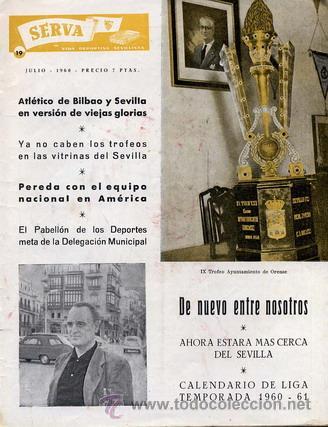 REVISTA SERVA - VIDA DEPORTIVA SEVILLISTA Nº 19 - JULIO 1960 - SEVILLA FC (Coleccionismo Deportivo - Revistas y Periódicos - Vida Deportiva)