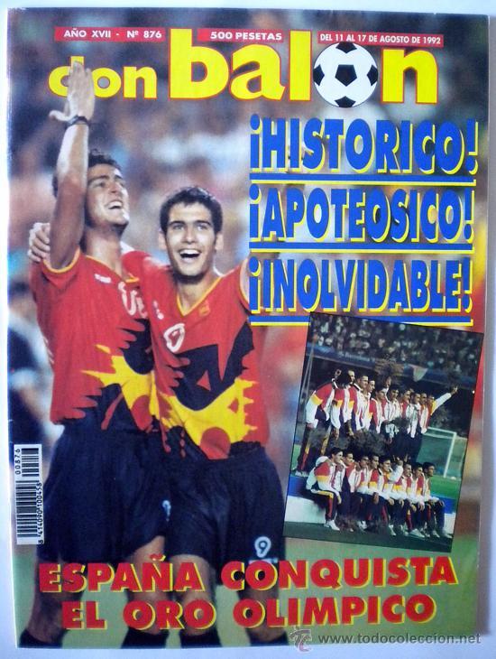 DB REVISTA DON BALON ESPAÑA MEDALLA DE ORO OLIMPIADA BARCELONA 92 GUARDIOLA KIKO (Coleccionismo Deportivo - Revistas y Periódicos - Don Balón)