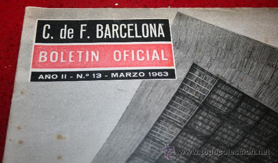 Coleccionismo deportivo: CLUB DE FUTBOL BARCELONA - BOLETIN OFICIAL - AÑO II - Nº 13 - MARZO 1963 - Foto 3 - 26372242