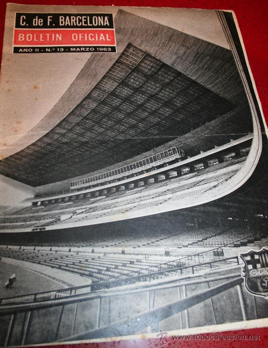 CLUB DE FUTBOL BARCELONA - BOLETIN OFICIAL - AÑO II - Nº 13 - MARZO 1963 (Coleccionismo Deportivo - Revistas y Periódicos - As)