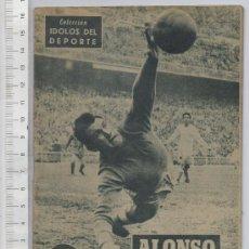 Coleccionismo deportivo: REVISTA DE FUTBOL COLECCION IDOLOS DEL DEPORTE Nº 30 REAL MADRID JUGADOR ALONSO. Lote 27031052