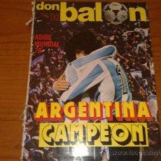 Coleccionismo deportivo: REVISTA DON BALON. ARGENTINA CAMPEON. NUM. 142. JULIO DE 1978. ENVIO ORDINARIO, GRATIS. Lote 27500807