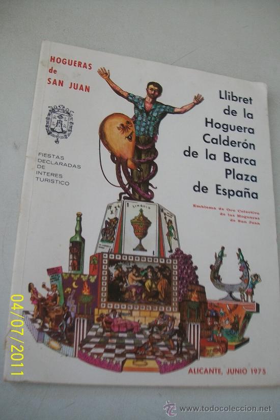 LLIBRET DE LA HOGUERA CALDERÓN DE LA BARCA, PLAZA DE ESPAÑA- ALICANTE. JUNIO 1975 (Coleccionismo Deportivo - Revistas y Periódicos - Marca)