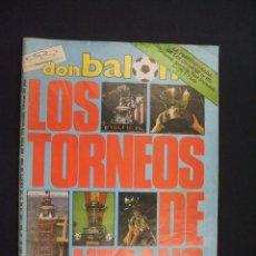 Coleccionismo deportivo: DON BALON - LOS TORNEOS DE VERANO - AÑO XII - Nº 566 - 19 AL 25 DE AGOSTO DE 1986 - . Lote 28349240