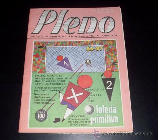 PLENO - REVISTA DEPORTIVA INFORMACION QUINIELISTA - NUM 947 - JORNADA 26 - 16 FEBRERO 1987 (Coleccionismo Deportivo - Revistas y Periódicos - La Jornada Deportiva)