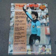 Coleccionismo deportivo: REVISTA DON BALON EXTRA MUNDIAL 82' ARCONADA. Lote 28956487