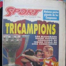Coleccionismo deportivo: REVISTA SPORT SUPERCAMPIONS AÑO 1992 FC BARCELONA CF BARÇA F.C FINAL LA LIGA FUE PARA EL MEJOR BARÇA. Lote 29076350