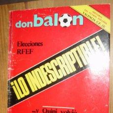 Coleccionismo deportivo: DON BALON. Nº 477. NOVIEMBRE - DICIEMBRE 1984. POSTER DEL VALENCIA CF. ELECCIONES RFEF.. Lote 29105840