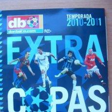 Coleccionismo deportivo: REVISTA EXTRA COPAS EUROPEAS 2010-2011 - GUIA DON BALON CHAMPIONS EUROPA LEAGUE 10/11 LIGA CAMPEONES. Lote 143195422