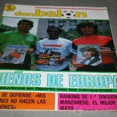 Coleccionismo deportivo: REVISTA FÚTBOL DON BALÓN Nº 608 JUNIO 1987 POSTER OPORTO CAMPEÓN COPA EUROPA 87. Lote 29805672